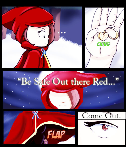 "Comic strip of girl in red cloak holding key in her hand and hearing voice in the wind saying ""Be Safe Out There Red"""