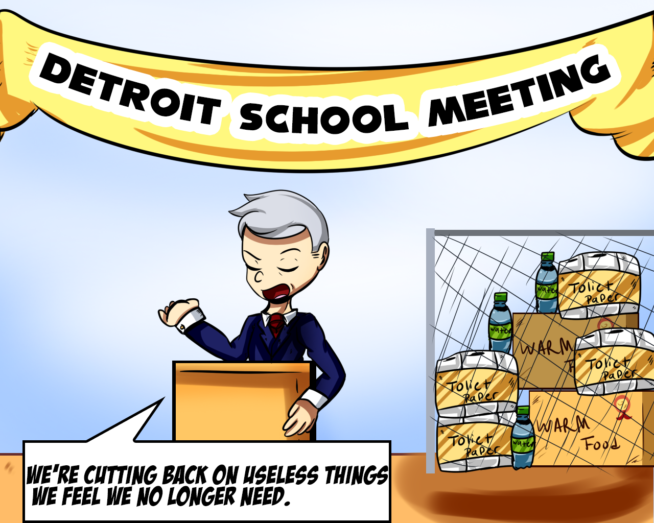 Comic showing Gov. Snyder announcing new Detroit school district while behind him items that are being cut from the budget are shown such as toilet paper and books.