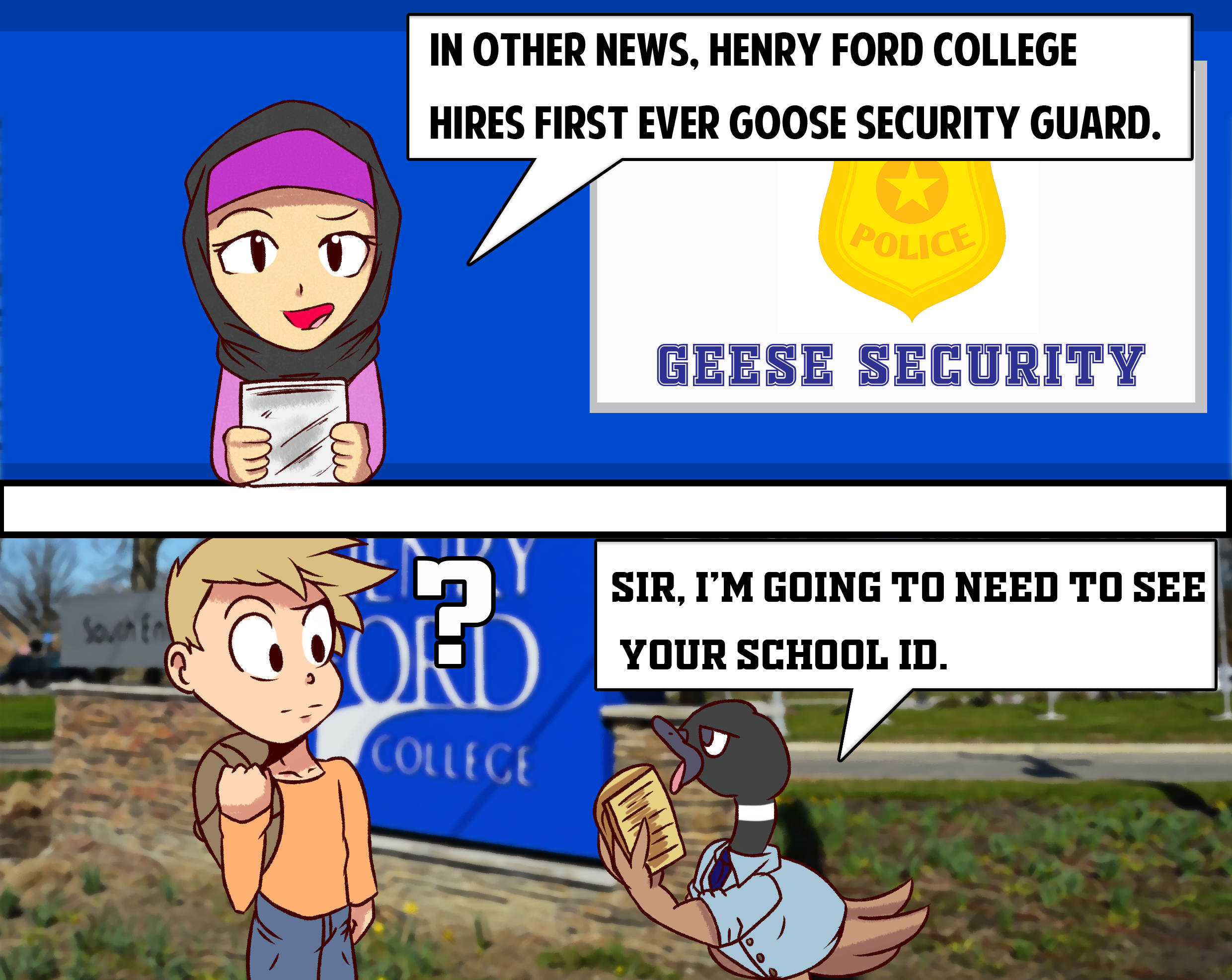 Two-panel comic strip depicting a Canadian goose as an HFC security guard