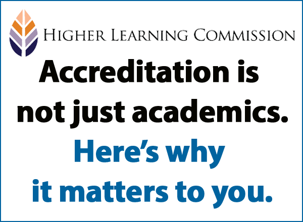 "Graphic from the Higher Learning Commission that reads ""accreditation is not just academics. Here's why it matters to you."""
