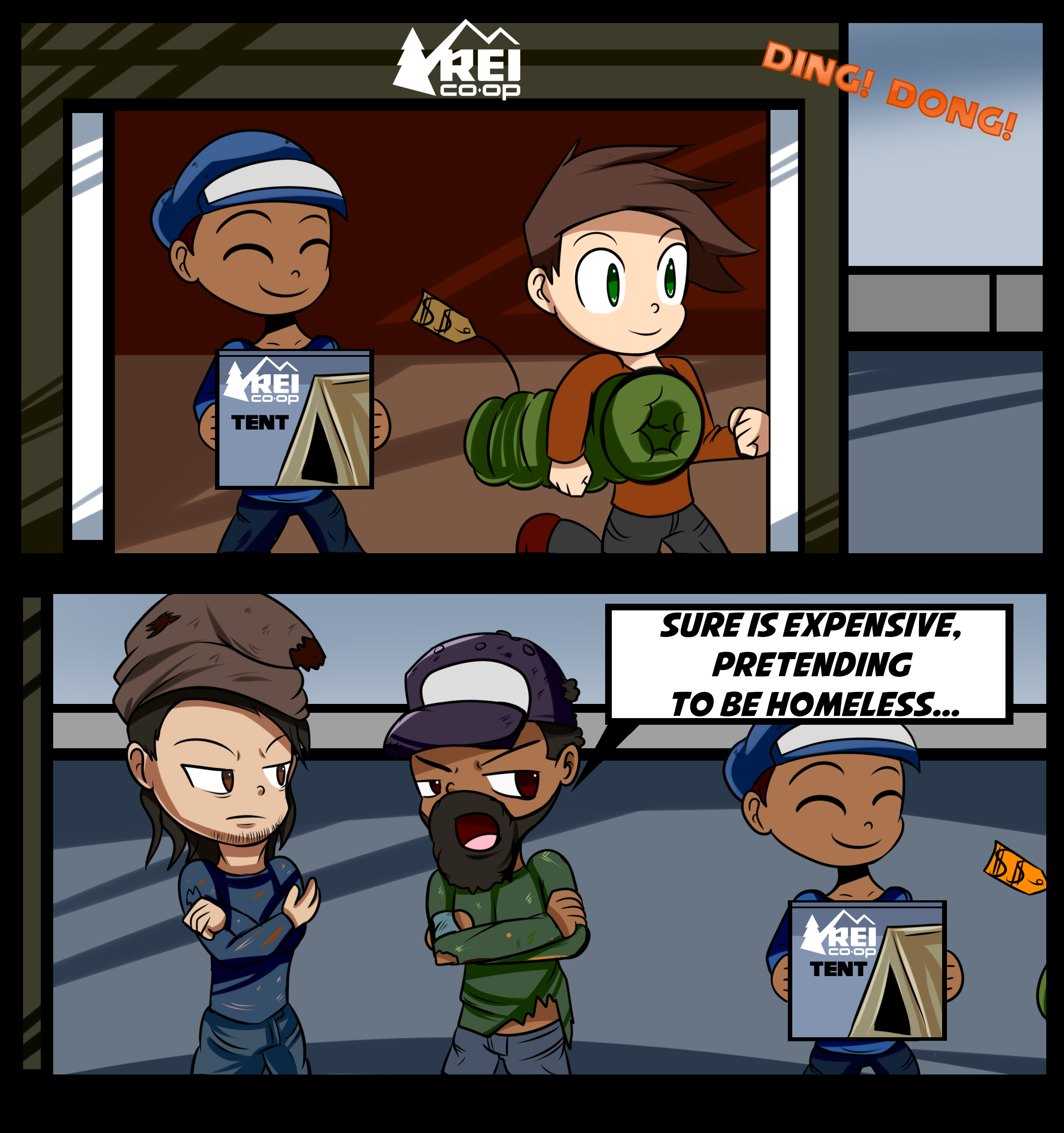 "2-panel comic depicting people buying a tent and a sleeping bag, with the second panel showing two people saying, ""Sure is expensive pretending to be homeless."""