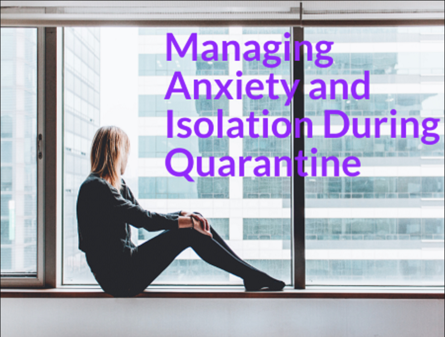 "Image of a woman sitting in a window with the text ""Managaing anxiety and isolation during quarantine"""
