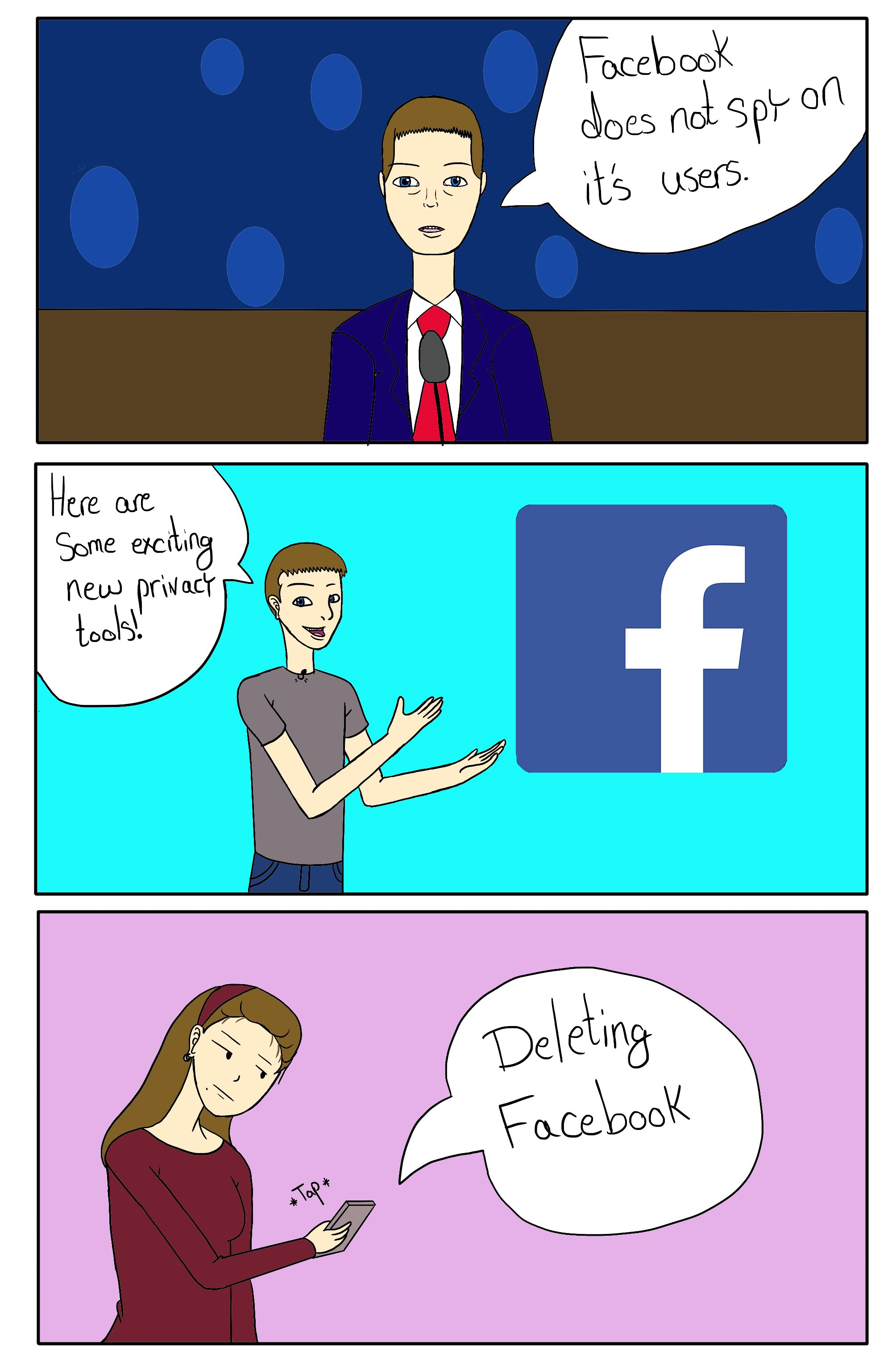 Comic of Mark Zuckerberg, CEO and founder of Facebook testifying before Congress then announcing new privacy tools at a Facebook event then a user deleting Facebook