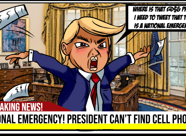 One-panel comic strip depicting Donald Trump looking for a cell phone to declare a national emergency