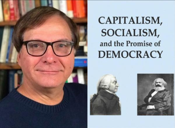 "Profile image of Dr. William Barber next to the cover of his book, ""Capitalism, Socialism, and the Promise of Democracy"""
