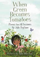 Cover of When Green Becomes Tomatoes illustration of little girl in grass