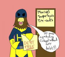 HFC mascot Hawkster in cape saying his super power is that he graduated without debt.