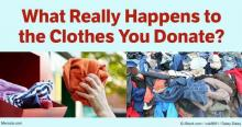 "Multiple of images of clothes titled ""What Really Happens to the Clothes You Donate?"""